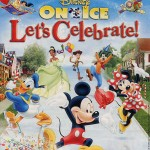 Disney On Ice ~ Let's Celebrate!