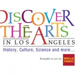 Discover the Arts ~ Los Angeles!