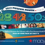 Discount Admission To Select San Diego Museums In February With A Macy's Museum Month Pass!