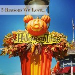 5 Reasons We Love Halloween Time At Disneyland!