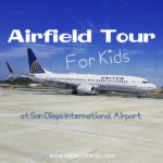 Airfield Tour For Kids / www.socalwithkids.com